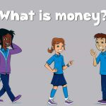 Money- What is it?